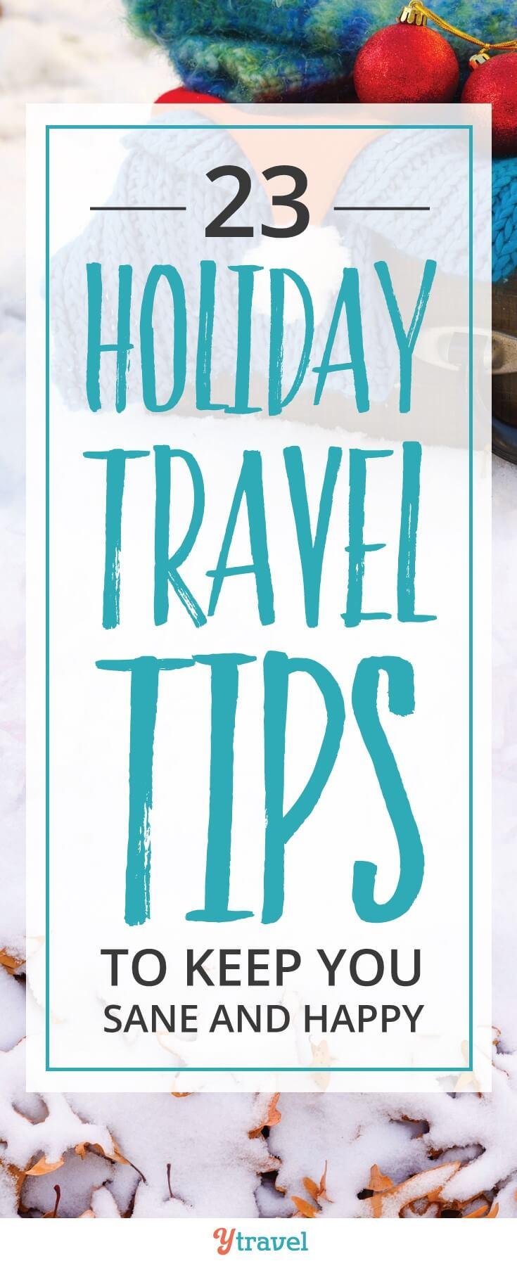 Vous songez à voyager en cette période des fêtes et à Noël? Utilisez ces 23 conseils de voyage pour vous sentir sain d'esprit et heureux. Les voyages de vacances peuvent être une catastrophe chaotique. Bonne chance et profitez et partagez avec un ami! #christmas #holidaytravel #traveltips
