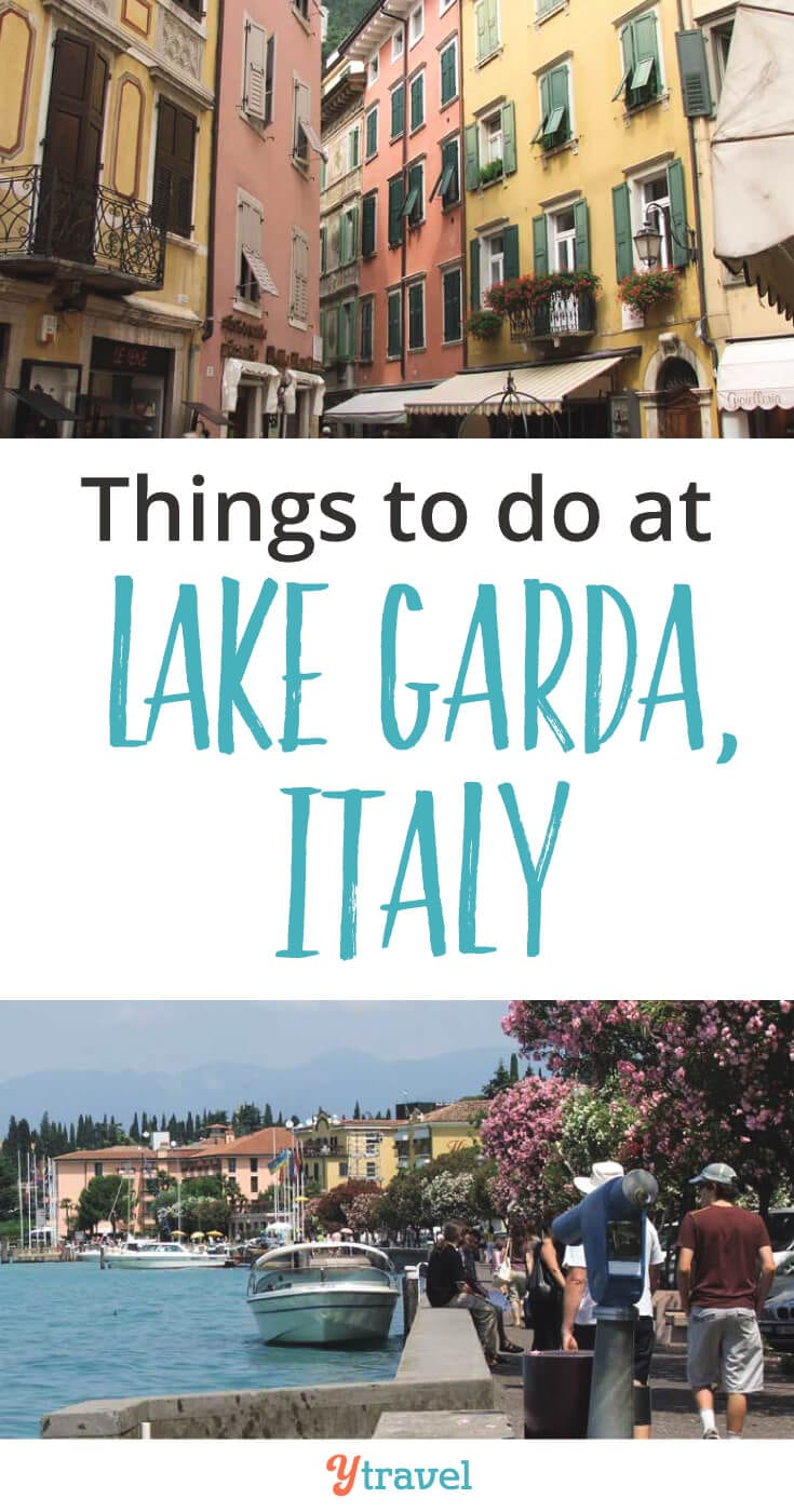 Things to do at Lake Garda, Itlay including what to see and do, where to eat, where to stay, and much more!