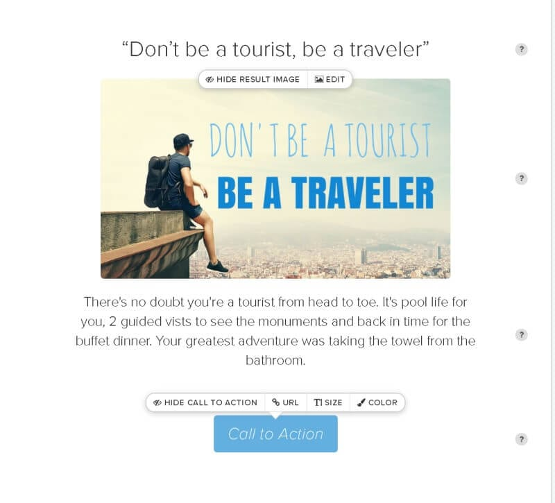 Don't be a tourist be a traveler