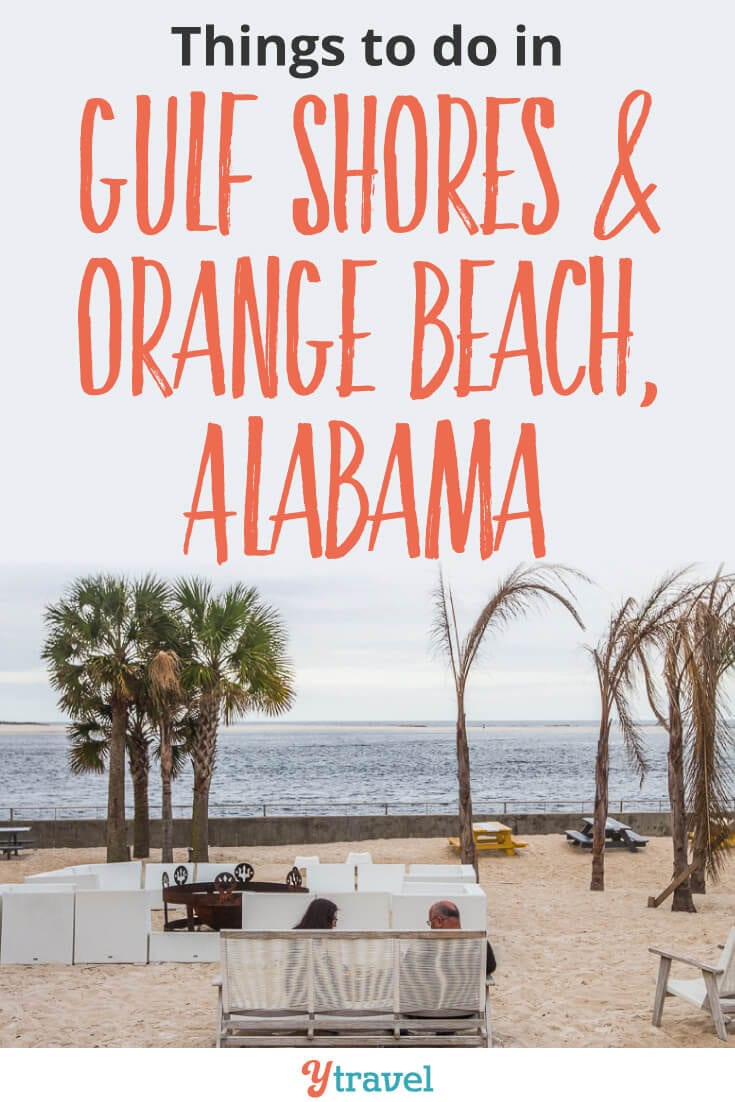 Best things to do in Gulf Shores and Orange Beach, Alabama. What to see and do, where to eat and drink, where to stay!