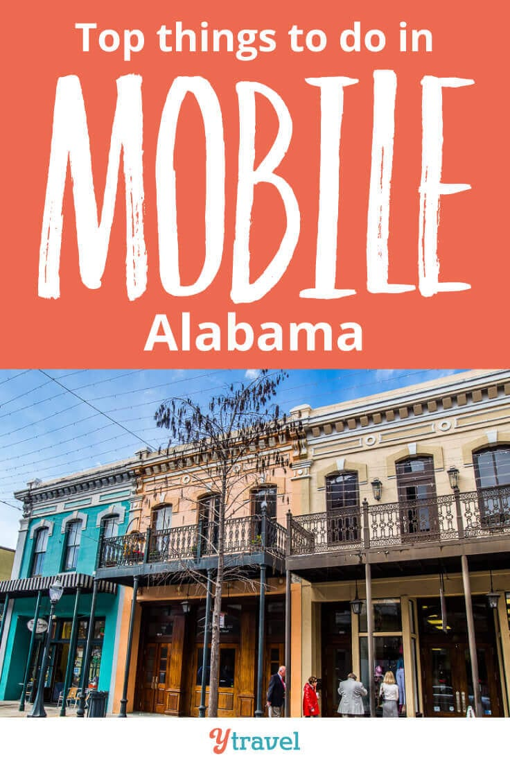 Best things to do in Mobile, Alabama. What to see and do, where to eat and drink, and where to stay!