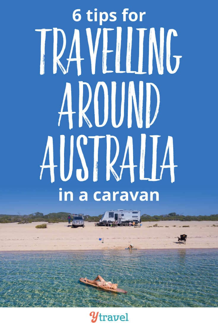 Travelling around Australia with a caravan - insider tips on what vehicle and caravan or camper trailer to use, where to stay, what to take, and much much more! If you are planning to road trip Australia, don't leave home without reading this!