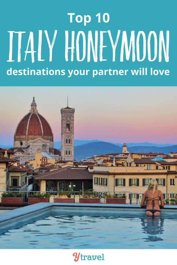 Italy Honeymoon Tips - these 10 Italy vacation spots are a fantastic choice for an unforgettable post wedding celebration during your Europe honeymoon.
