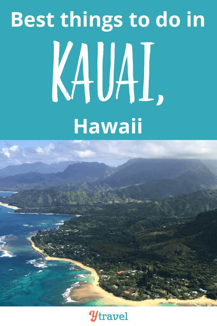 Best things to do in Kauai - if you are planning a trip to Hawaii, check out this list of things to do on the island of Kauai for your Hawaii vacation.