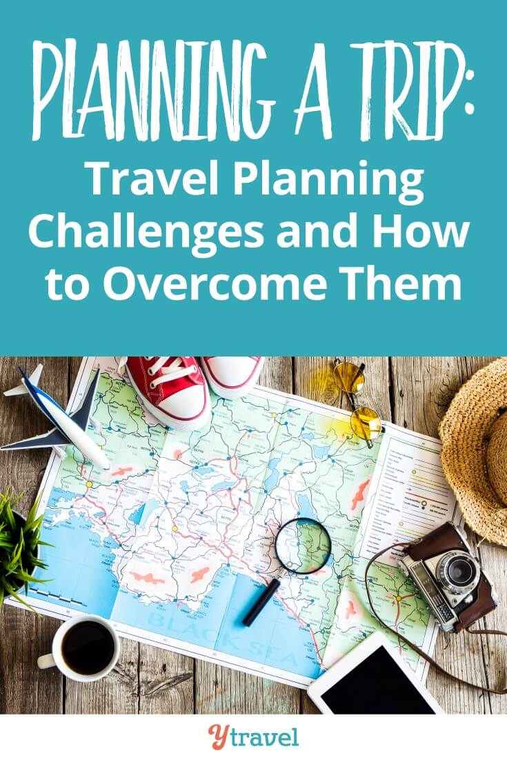 How to overcome travel planning challenges. Read our travel tips on itinerary planning, saving money and budgeting and travel packing!