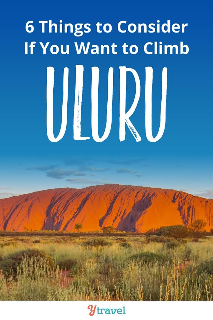 Should you Climb Uluru? It seems like an inspirational feat for many travelers to Australia. But pause before you climb, There are several reasons why it's not a good idea. Pin to share