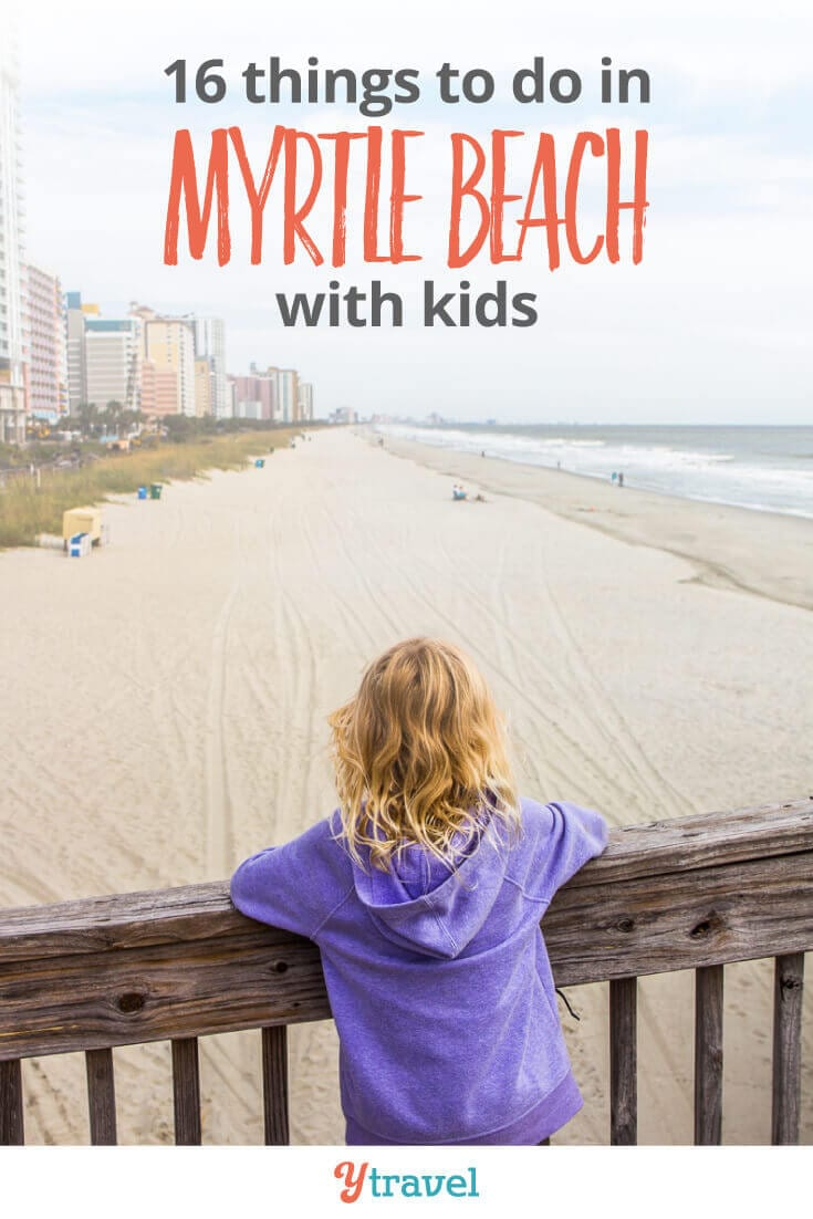Things to do in Myrtle Beach with kids. Click inside for tips on what to see and do, where to eat, and where to stay in Myrtle Beach, South Carolina!