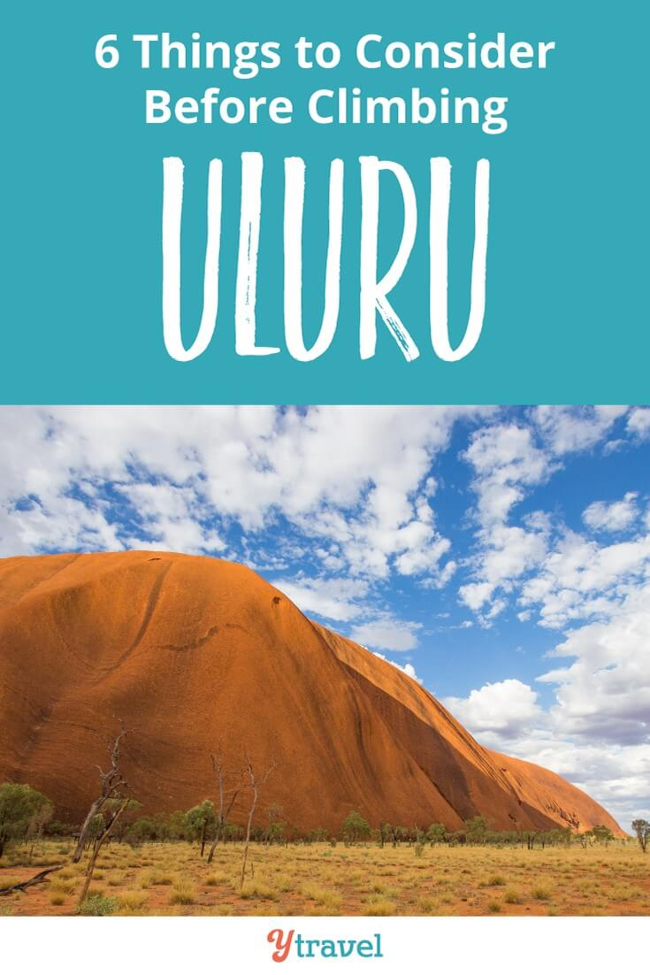 Are you thinking of climbing Uluru? Many people want to climb Ayers Rock but it's important to consider a few things before you do. This post may change your mind