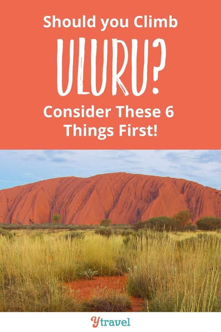 What to know about climbing Uluru. It's the beautiful, spiritual rock at the Centre of Australia. But climbing Uluru may not be the best decision. click to read more.
