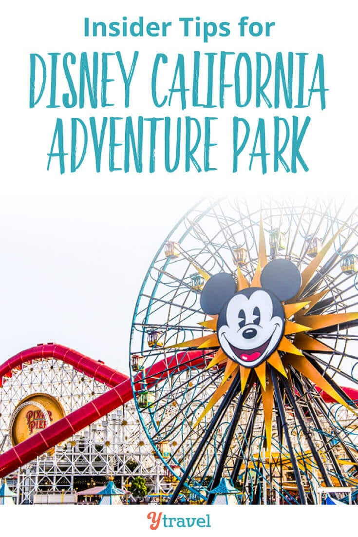 Insider tips for Disney California Adventure Park from an 11 year old on how to have an epic day - the best rides, best lands, how to use FASTPASSES, where to eat, where to stay and much more.