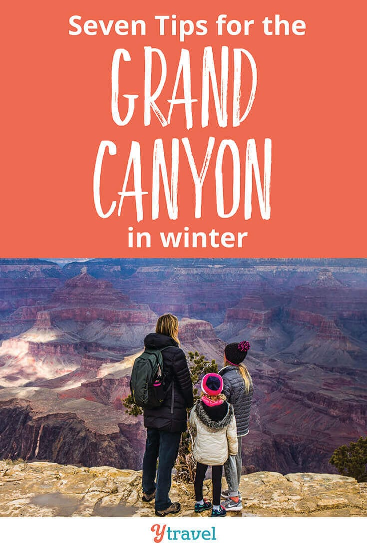 7 tips for a Grand Canyon vacation in the winter. There are pros & cons of a winter visit. Check out these Grand Canyon travel tips to help make your Grand Canyon trip great, including where to stay, getting around, hiking, and much more!