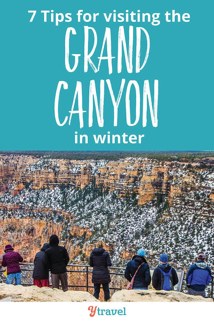 Planning a trip to The Grand Canyon in winter? There are pros & cons of a winter visit. Get these 7 helpful travel tips to help make your winter Grand Canyon vacation great, including where to stay, getting around, hiking, and much more!