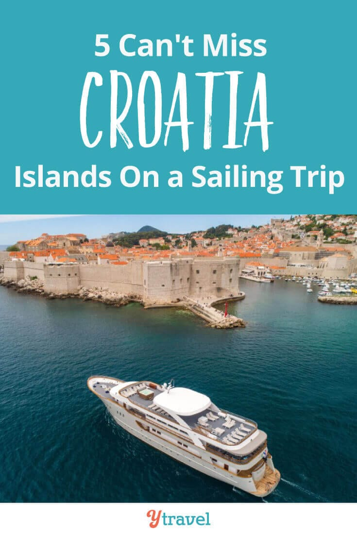 Sail Croatia - 5 Can't Miss Croatia Islandsfor a sailing adventure. One of the best things to do in Croatia is go island hopping, and when you sail Croatia here are 5 islands to explore, plus tips on cruises and tours in Croatia!