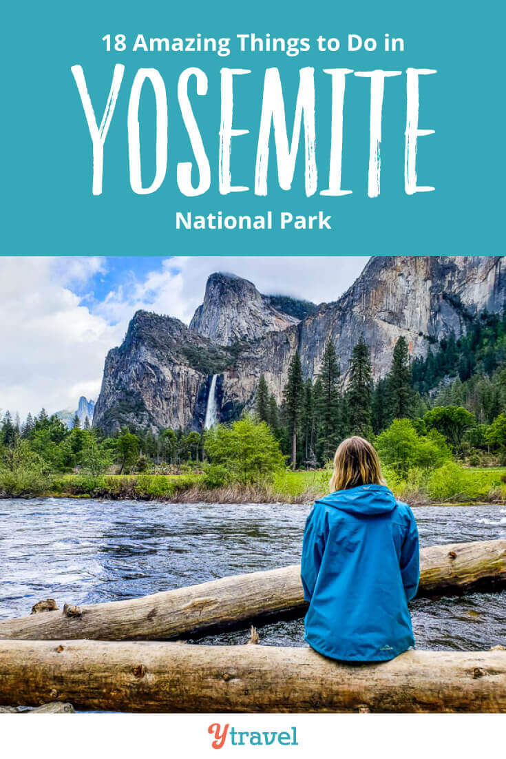 18 Amazing Things to Do in Yosemite National Park With Kids AND Adult's