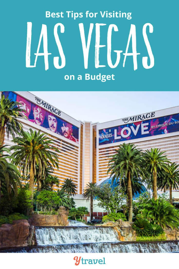 Las Vegas Travel: How To Visit Las Vegas On A Budget