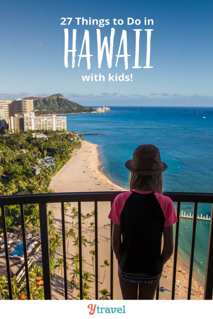 Looking to go on a Hawaii family vacation? Here are 27 fun things to do in Hawaii with kids, that adults love doing too, plus suggestions on kid friendly hotels in Hawaii and cool places to eat! Don't take a Hawaii vacation with kids until you read this Hawaii travel tips guide!