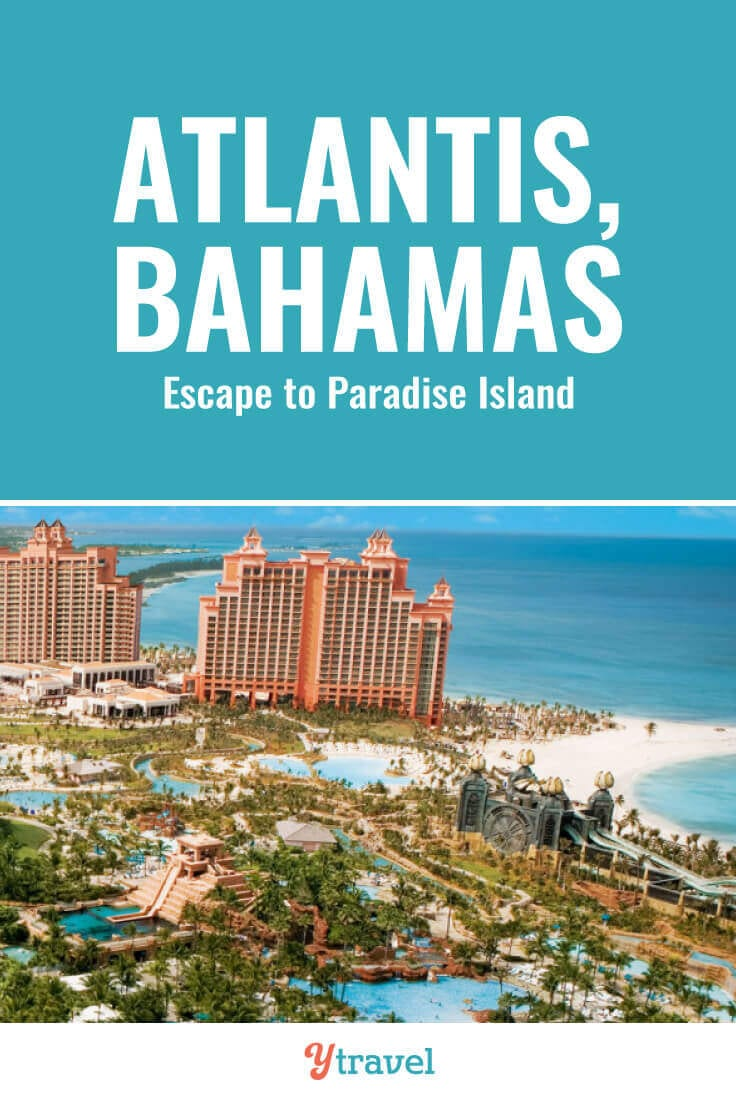 Dreaming of a resort vacation? The Atlantis Resort on Paradise Island in the Bahamas is calling your name. Check out this guide to the Atlantis and see why this resort in Nassau can make your Bahamas vacation dreams a become reality. | Bahamas travel | Atlantis Paradise Island | Atlantis hotel | bucket list travel | Nassau Bahamas | luxury travel | family travel | resorts | travel.