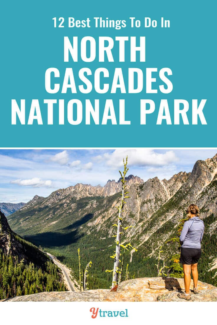 North Cascades National Park in Washington State is incredible. Here are 12 incredible things to do in Cascades National Park for 1st time visitors, plus tips on camping. | National Parks | USA Travel | Hiking | National Park | Family Travel | Travel | Travel Tips | Adventure Travel.