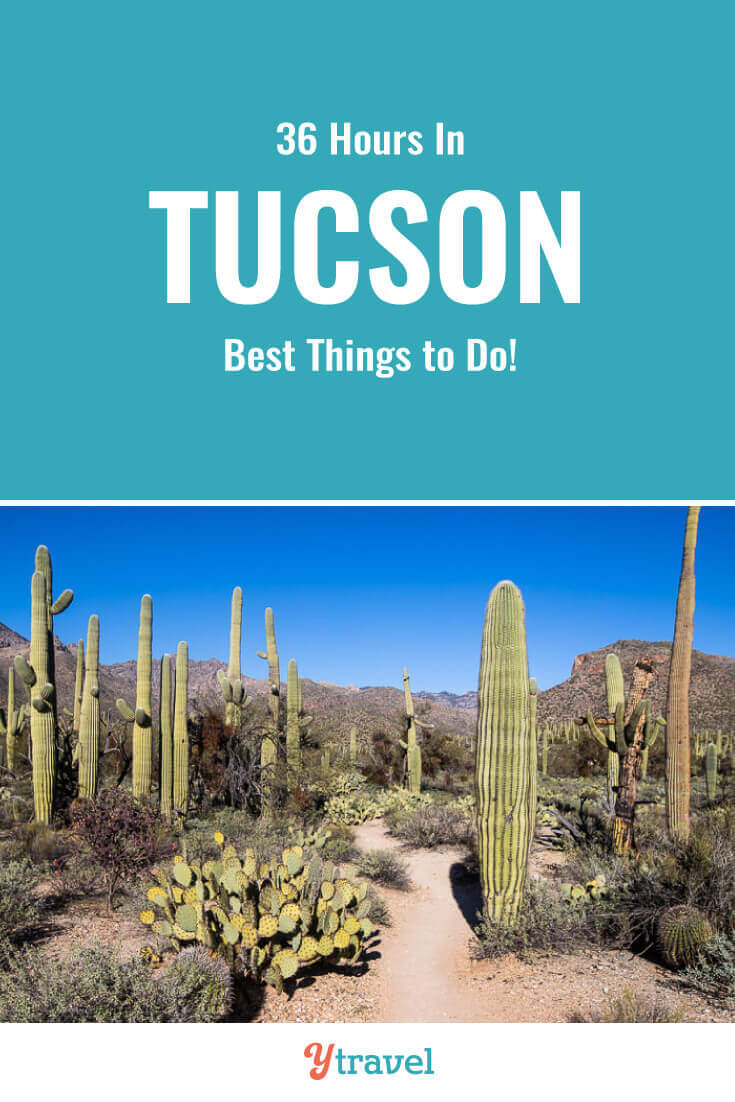 Going to visit Tucson? Here is a 36 hour itineray of the best things to do in Tucson Arizona, plus where to eat, drink, and stay. | Tucson Travel | Arizona Travel | Southwest USA | USA Travel | Hiking | Vacation | Adventure Travel | American Southwest.