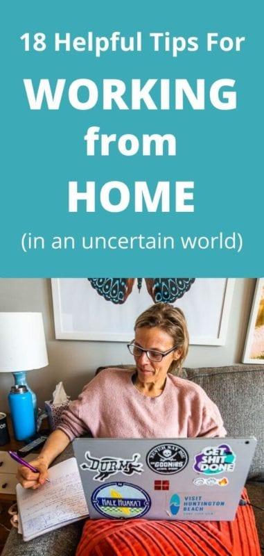 Looking for work from home tips? Here are 18 helpful tips on working from home.