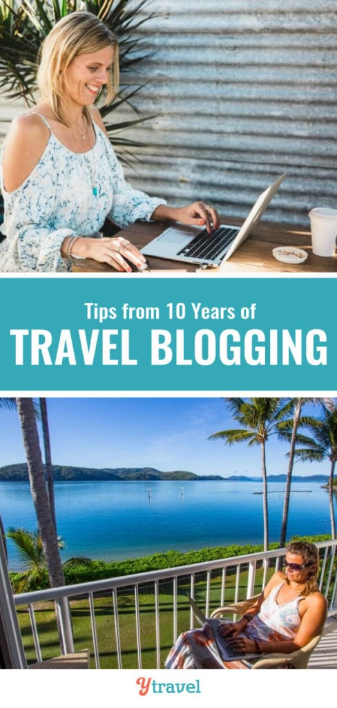 Planning to start a travel blog? Here are important travel blogging tips from 10 years of travel blogging including the highs and the lows, and the lessons learned.