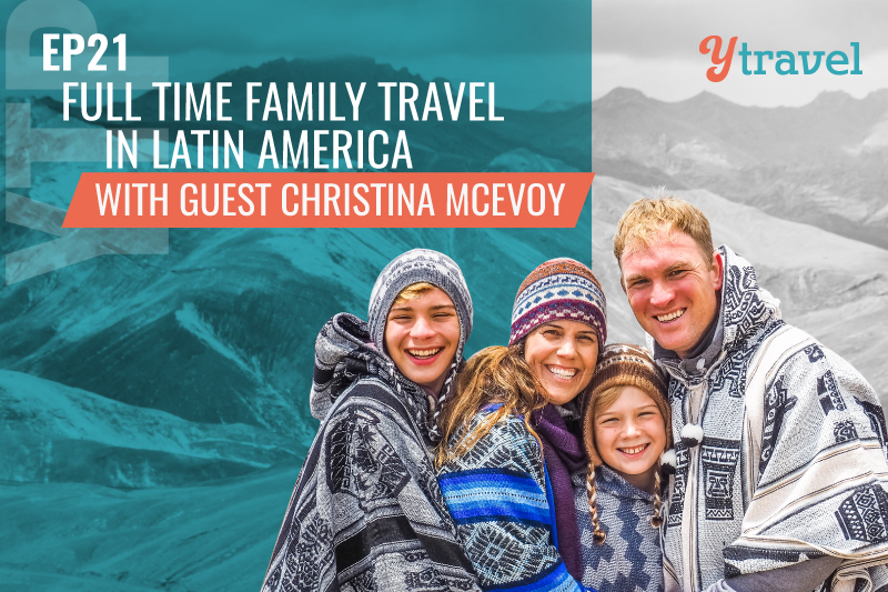 Full time family travel in South America with Macs Explore
