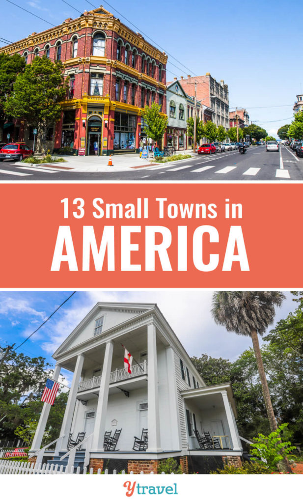 When you visit the USA, don't just visit the big USA cities and main tourist destinations. Here are 13 charming and interesting small towns in America to put on your USA travel bucket list.