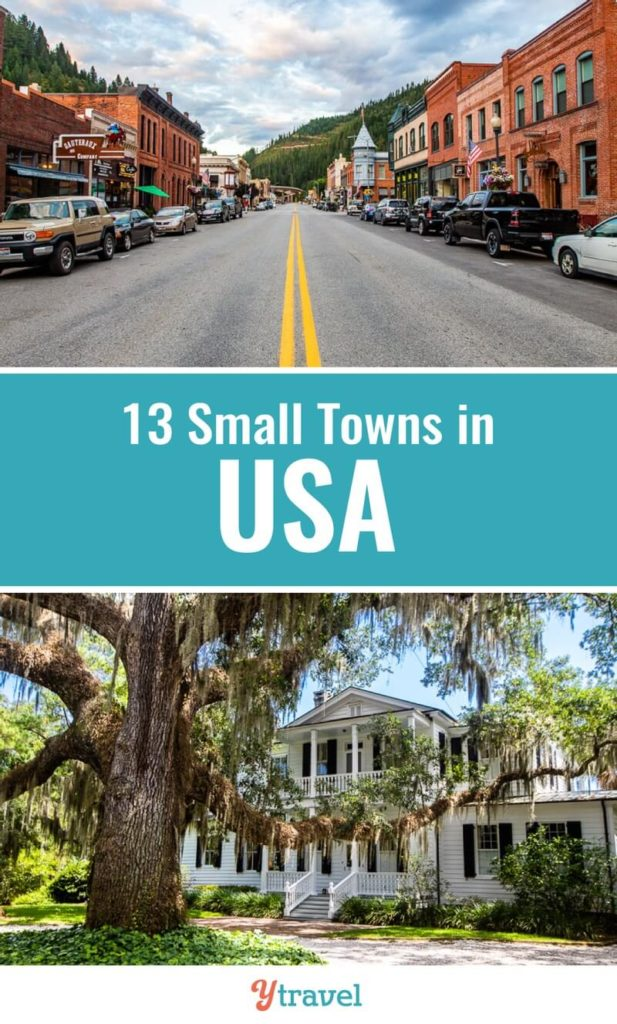 When you visit the USA, don't just visit the big USA cities and main tourist destinations. Here are 13 charming and historic small towns in America to put on your USA travel bucket list.