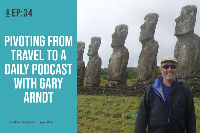 travel daily podcast gary arndt