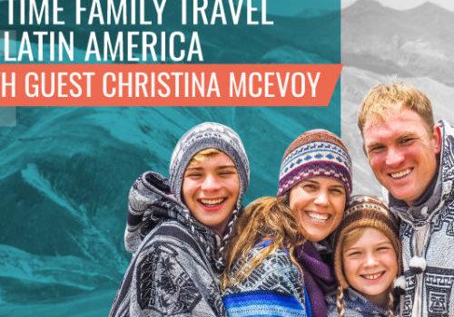 full-time-family-travel-latin-america-macs-explore